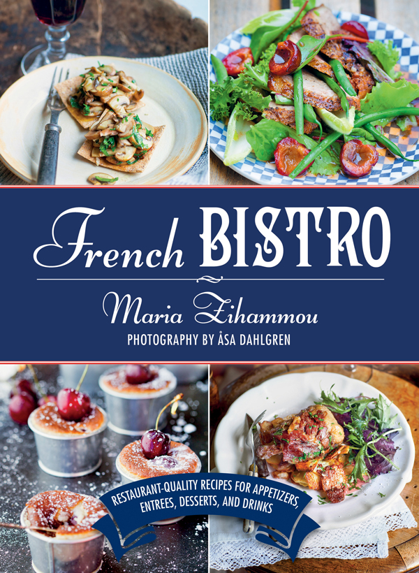 French Bistro: Restaurant-Quality Recipes for Appetizers