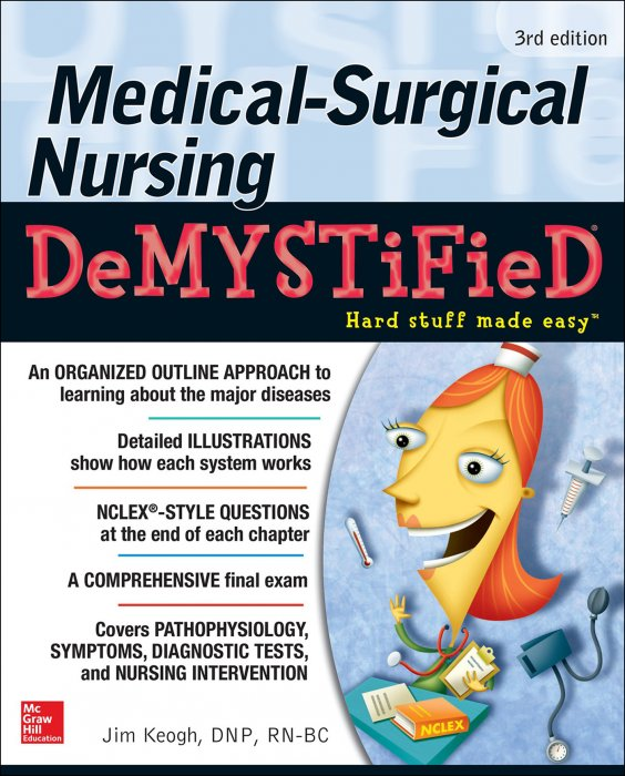 Medical-Surgical Nursing Demystified, 3rd Edition » Free