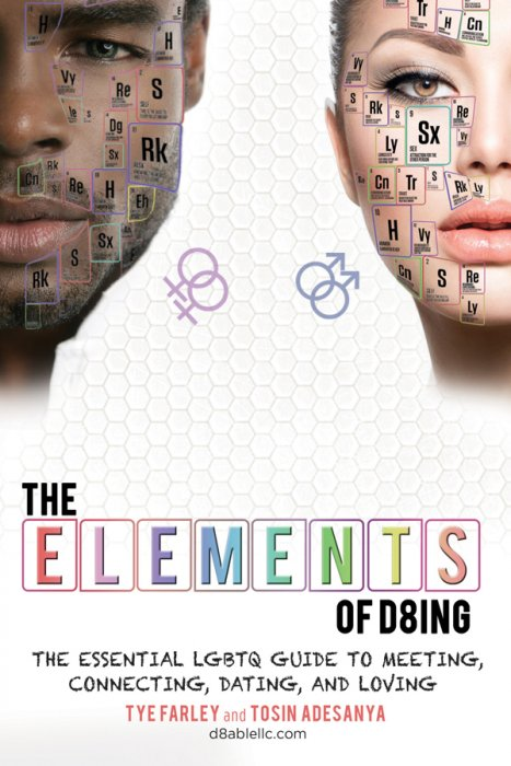 The Elements of D8ing: The Essential LGBTQ Guide to Meeting