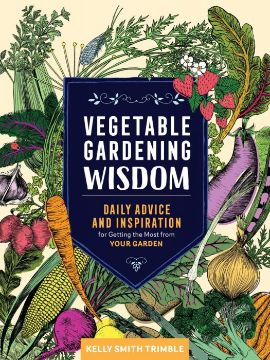 Vegetable Gardening Wisdom: Daily Advice and Inspiration for Getting