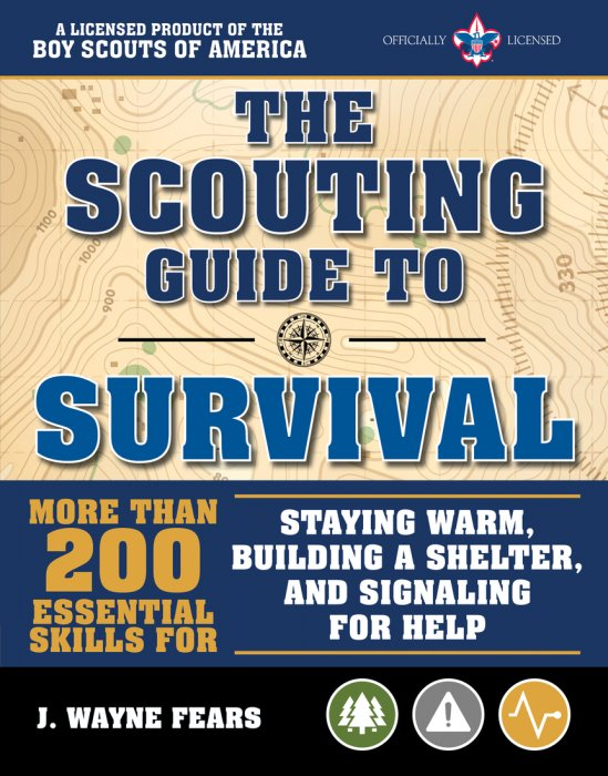 The Scouting Guide to Survival: An Official Boy Scouts of