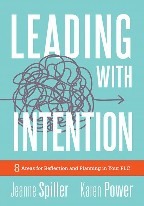 Leading With Intention: Eight Areas for Reflection and