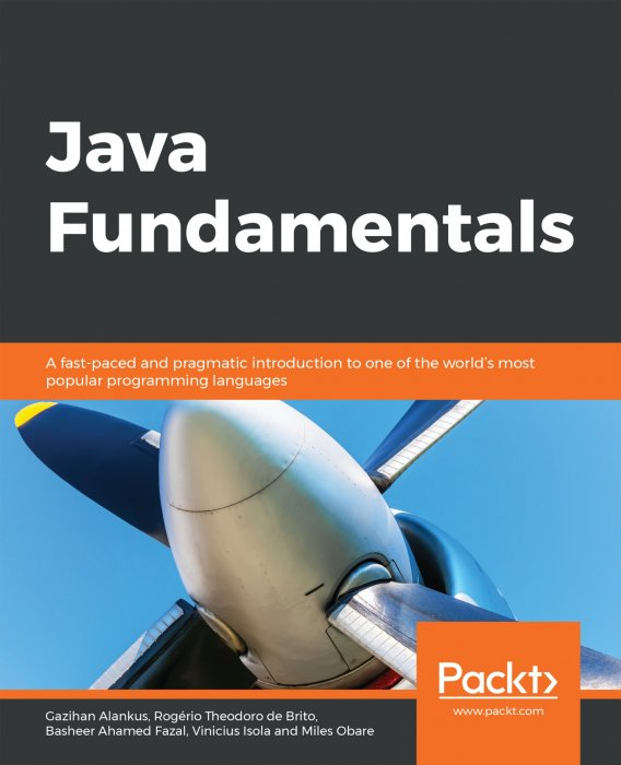 Java Fundamentals: A fast-paced and pragmatic introduction