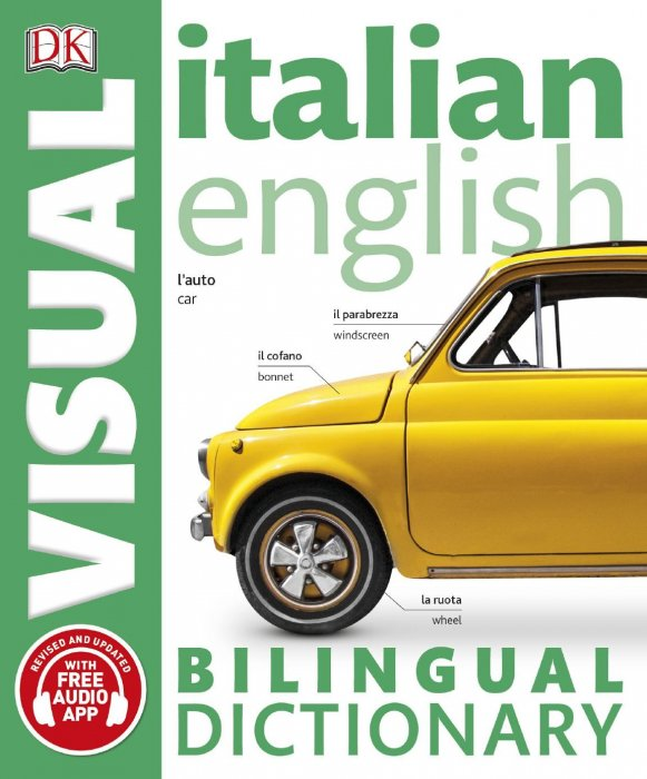 Italian-English Bilingual Visual Dictionary (DK Bilingual