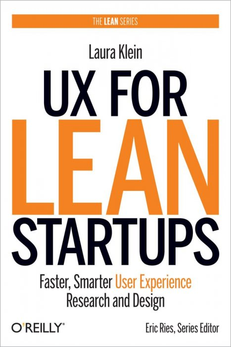 Ux For Lean Startups Faster Smarter User Experience Research And Design Free Books Epub Truepdf Azw3 Pdf