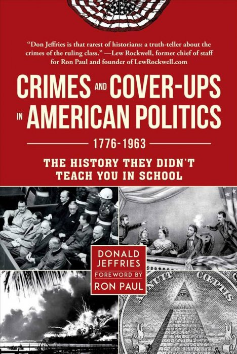Crimes and Cover-ups in American Politics: 1776-1963 » Free books