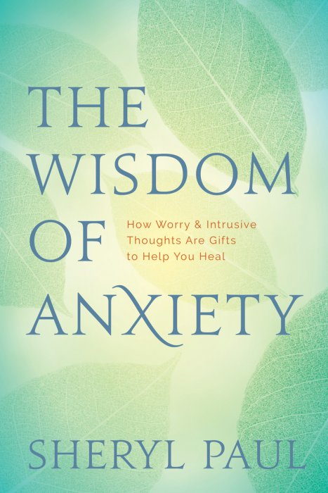 The Wisdom of Anxiety: How Worry and Intrusive Thoughts Are