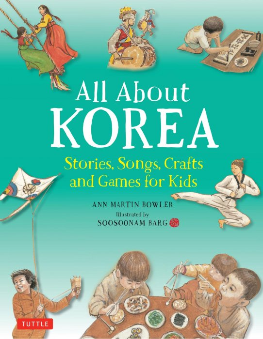 All About Korea: Stories, Songs, Crafts and Games for Kids » Free