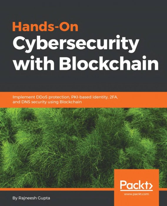 Hands-On Cybersecurity with Blockchain: Implement DDoS protection