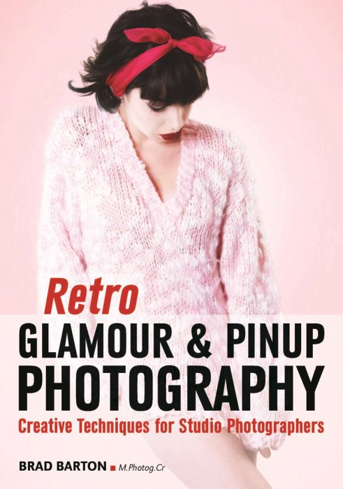Retro Glamour and Pinup Photography: Creative Techniques for