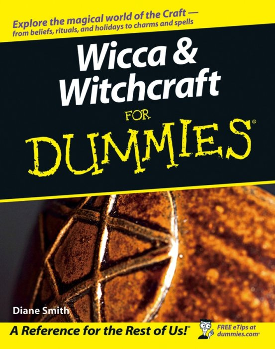 The Wiccan Bible for the Solitary Witch: Wiccan Prayers