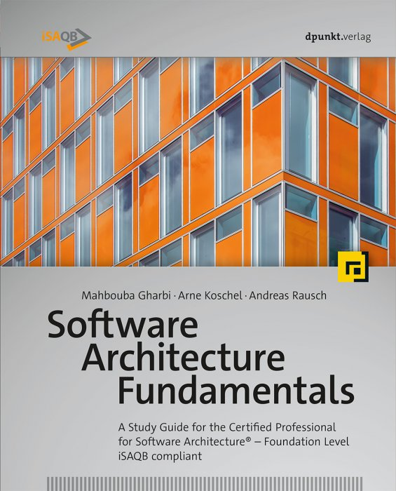 Software Architecture Fundamentals: A Study Guide for the
