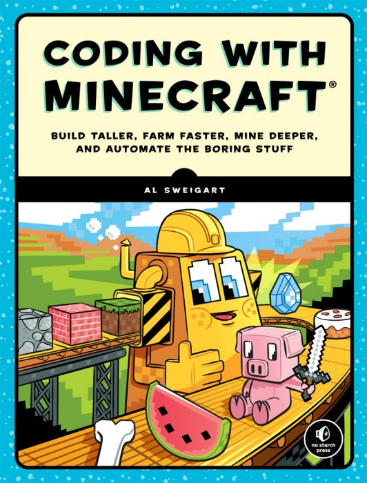 Coding with Minecraft: Build Taller, Farm Faster, Mine
