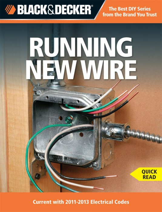 Black  U0026 Decker The Complete Guide To Wiring  Current With