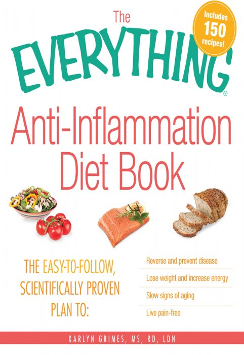 The Delicious Way to Reduce Inflammation and Stay Healthy The Anti-Inflammation Cookbook