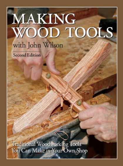 Making Wood Tools Traditional Woodworking Tools You Can Make In You Own Shop 2nd Edition Free Books Epub Truepdf Azw3 Pdf